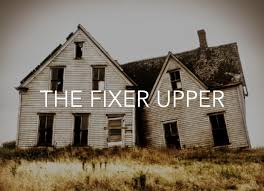 The fixer upper home
