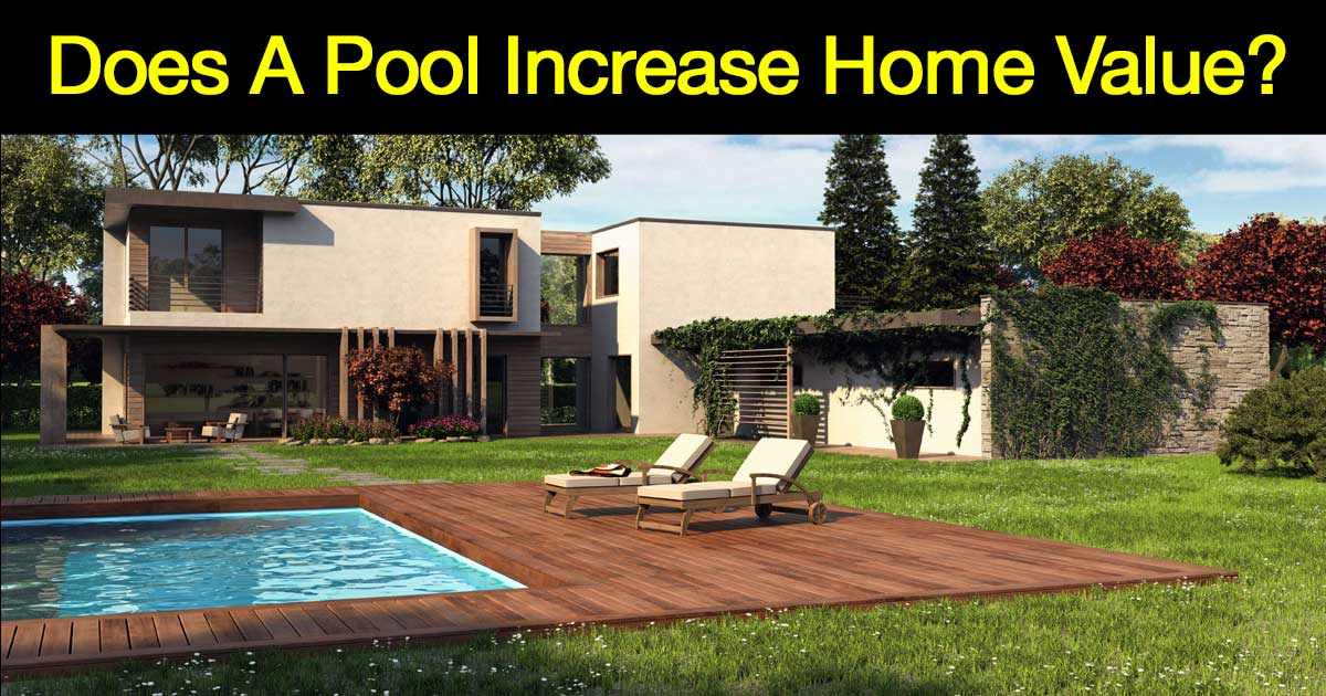 Does pool increase home value 28 images does pool for How to increase home value